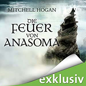 Die Feuer von Anasoma (The Sorcery Ascendant Sequence 1) Hörbuch