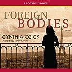 Foreign Bodies | Cynthia Ozick