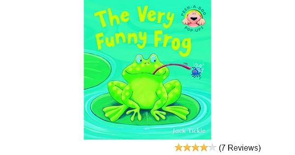 Very Funny Frog: Jack Tickle: 9781845069629: Amazon com: Books