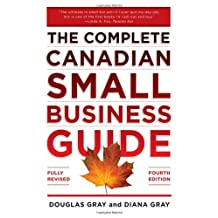 Complete Canadian Small Business Guide 4/E