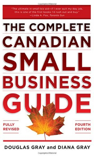 Complete Canadian Small Business Guide