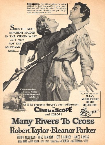Many Rivers To Cross 1955 Movie Ad with Robert Taylor & Eleanor Parker Many Rivers To Cross Robert Taylor