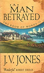 A Man Betrayed: Book 2 of the Book of Words