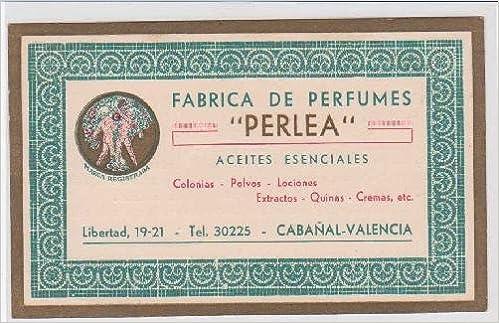 Postal Antigua de publicidad - Advertising Old postcard : Fabrica de Perfumes PERLEA - Cabañal - Valencia: Amazon.es: Sin autor: Libros