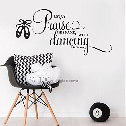 BATTOO Psalm 149:3 Quote Let us Praise His name with dancing Vinyl Decal Ballet Girls Wall Decal Dance Decal Bible Verse Scripture Inspirational Quote Decal, 50