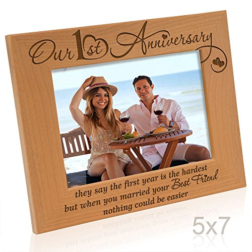 Kate Posh - Our First Anniversary - they say the 1st year is the hardest, but when you married your best friend, nothing could be easier - Picture Frame (5x7 Horizontal)