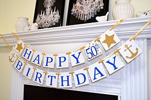 Amazon Gold Anchor HAPPY 50th Birthday Royal Blue Banner Decorations Photo Prop 30th 40th 60th 70th Nautical Handmade