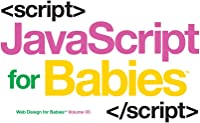 JavaScript For Babies (Web Design For