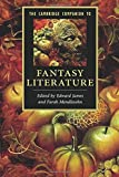 The Cambridge Companion to Fantasy Literature (Cambridge Companions to Literature)