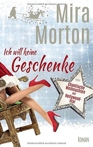 ich-will-keine-geschenke-oder-chaotische-weihnachten-mit-hollywoodstar-romantische-komdie