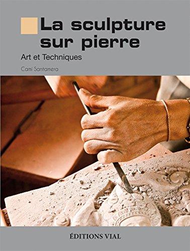 Sculpture sur pierre (La) : art et techniques (Hors-collection)