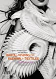 img - for Digital Visions for Fashion and Textiles: Made in Code by Clarke, Sarah E. Braddock, Harris, Jane (November 19, 2012) Hardcover book / textbook / text book
