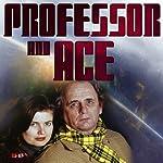 Professor & Ace: Prosperity Island | Tim Saward