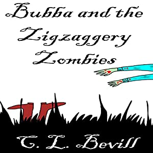 Bubba and the Zigzaggery Zombies Audiobook