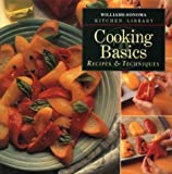 img - for Cooking Basics: Recipes & Techniques (Williams Sonoma Kitchen Library) by Jacqueline Mallorca (1996-09-03) book / textbook / text book