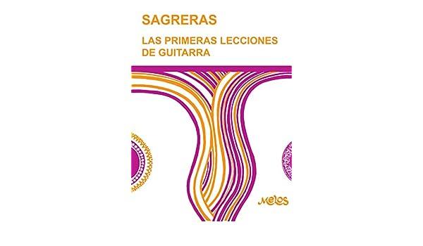 BA 9500 - SAGRERAS - LAS PRIMERAS LECCIONES DE GUITARRA eBook ...