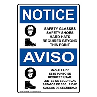 ComplianceSigns Aluminum OSHA NOTICE Sign, 14 x 10 in. with PPE - Multiple Info