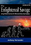 The Enlightened Savage, Anthony Hernandez, 0985579331