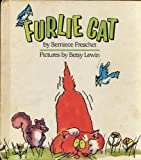 img - for FURLIE CAT by Bernice Freschet pictures by Betsy Lewin (1986 Stated 1st Ed. Hardcover 8 1/4 x 9 inches 32 pages Lothrop, Lee and Shepard Books, NY Weekly Reader Book Club edition) book / textbook / text book