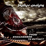 From Endangered to Extinct by Jupiter Society (2013-05-04)