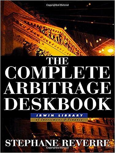 The Complete Arbitrage Deskbook