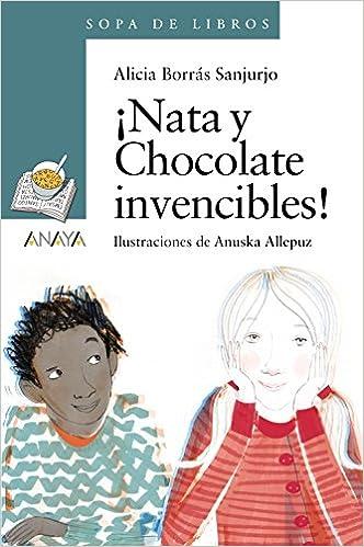 Nata y Chocolate invencibles! Literatura Infantil 6-11 Años ...