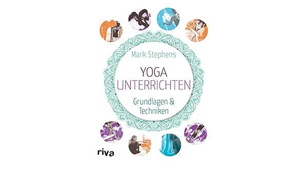 Yoga unterrichten: Grundlagen und Techniken (German Edition ...