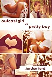 Outcast Girl vs Pretty Boy (Forever Love Book 4)