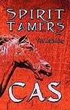 Spirit Tamers, Cas, 1615464433