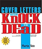 img - for Cover Letters That Knock 'em Dead (Knock 'em Dead Cover Letters) by Martin John Yate (2004-10-02) book / textbook / text book