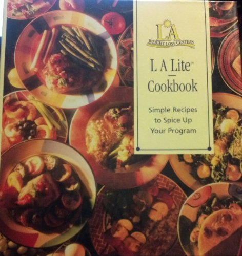 la-lite-naturally-cookbook-simple-recipes-to-spice-up-your-program-exclusively-for-la-weight-loss-ce