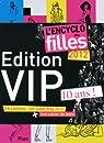 L'encyclo des filles 2012 : Edition VIP par Feertchak