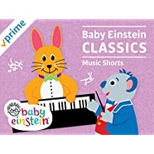 Baby Einstein Classics - Music Shorts