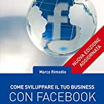 Come sviluppare il tuo business con Facebook | Marco Rimedio