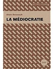 MÉDIOCRATIE (LA)