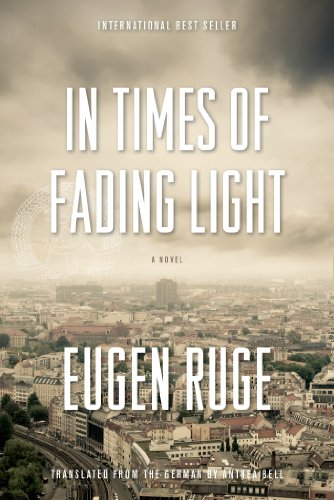 In Times of Fading Light: A Novel (Lannan Translation Selection (Graywolf Hardcover))