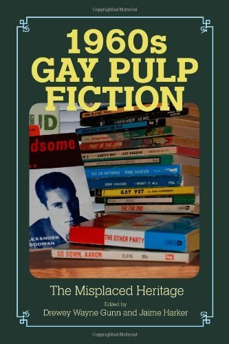 1960s Gay Pulp Fiction: The Misplaced Heritage (Studies in Print Culture and the History of the Book) - In Massachusetts Shopping Malls