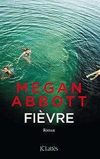 Fièvre, Abbott, Megan