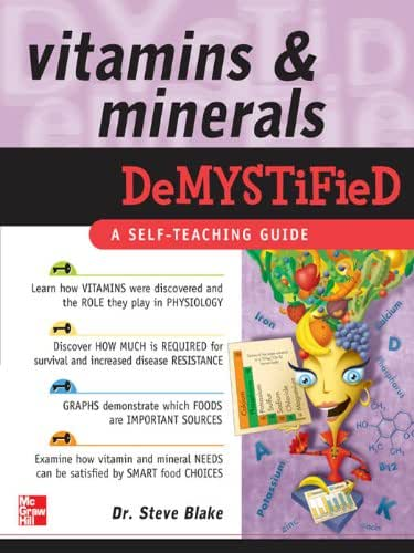 Vitamins and Minerals Demystified: A Self-teaching Guide