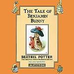 Tale of the Benjamin Bunny | Beatrix Potter