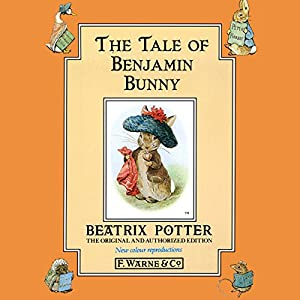Tale of the Benjamin Bunny Audiobook