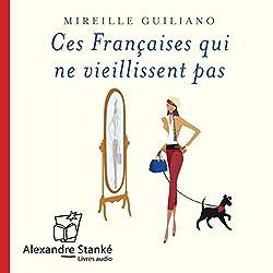 Ces Françaises qui ne viellissent pas