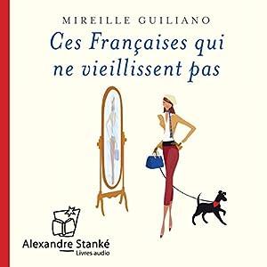 Ces Françaises qui ne viellissent pas | Livre audio