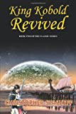 King Kobold Revived (Warlock Series)