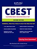 Kaplan CBEST: California Basic Educational Skills Test