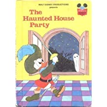Walt Disney Productions presents The haunted house party (Disney's wonderful world of reading)