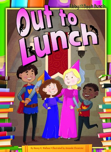 Out to Lunch (Abby and the Book Bunch) by Brand: Magic Wagon