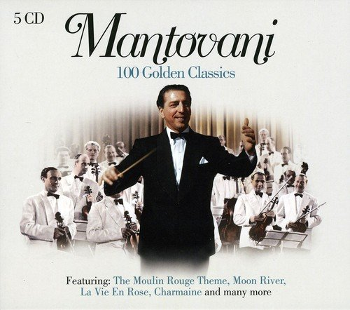 Mantovani - 100 Golden Classics by Phantasm Imports