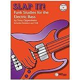 Slap It: Funk Studies for the Electric Bass - BK/CD