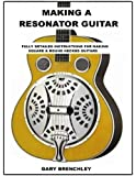 Making Resonator Guitar